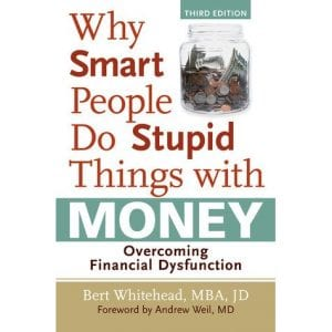 why-smart-people-do-stupid-things-with-money